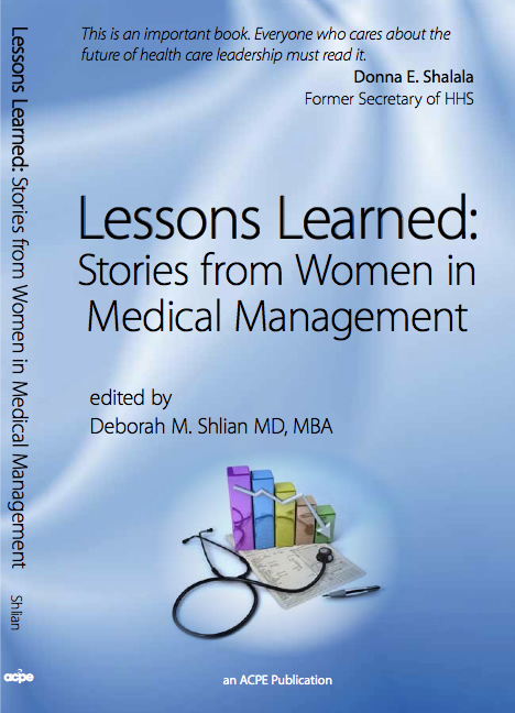 Lessons Learned: Stories from Women in Medical Management